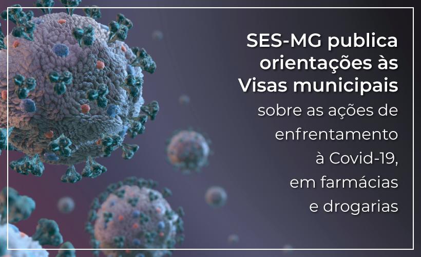 Nota técnica da SES-MG alerta para ações em farmácias e drogarias durante a Covid-19